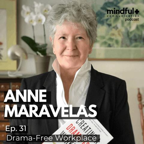 MINDFUL COMMUNICATION PODCAST EPISODE #31 – DRAMA-FREE WORKPLACE